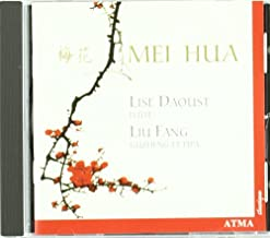 Mei Hua: Lise Daoust; Lui Fang Plum Blossoms