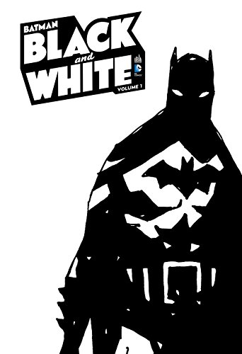 BATMAN BLACK AND WHITE - Tome 1