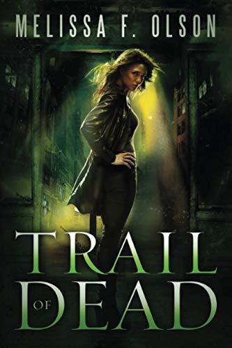 Trail of Dead (Scarlett Bernard, Band 2)