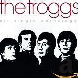 Songtexte von The Troggs - Hit Single Anthology