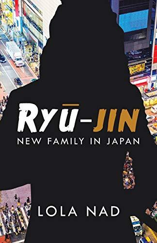 Ryū-jin: New Family in Japan