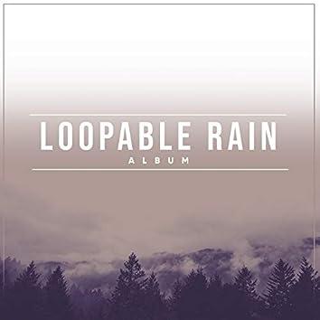 """ Isolated Loopable Rain & Water Album """