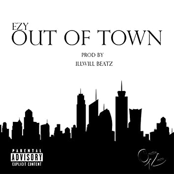 Out of Town - Single