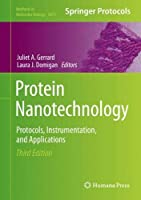 Protein Nanotechnology: Protocols, Instrumentation, and Applications (Methods in Molecular Biology, 2073)