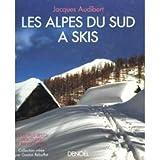 Les Alpes du Sud à skis