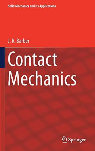 Contact Mechanics (Solid Mechanics and Its Applications, 250)