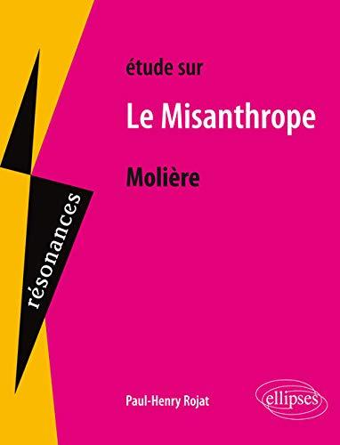 Étude Sur Molière le Misanthrope