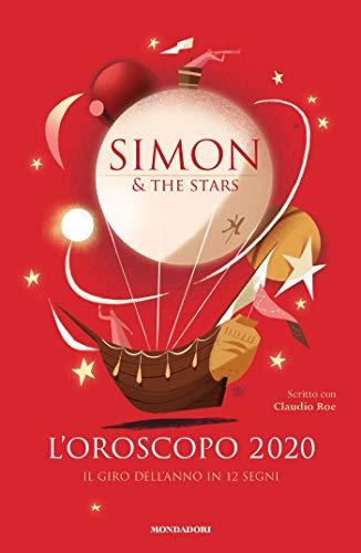 L'OROSCOPO 2020 - Il giro dell'anno in dodici segni (Italian Edition)