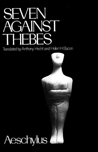 Seven Against Thebes (Greek Tragedy in New Translations)