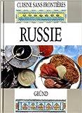 Cuisine sans frontieres - Russie de Prascovie Brun,Anne Le Prat ( 30 avril 1990 ) - Gründ (30 avril 1990) - 30/04/1990