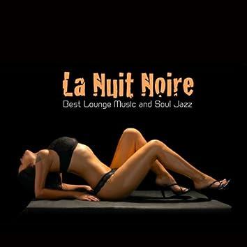 La Nuit Noire Best Lounge Music and Soul Jazz