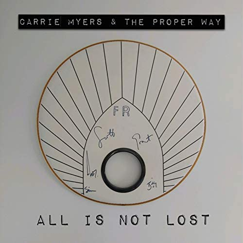 Carrie Myers & The Proper Way