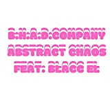 Abstract Chaos (feat. Blacc El) [Explicit]