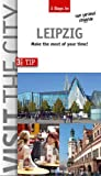 Visit the City - Leipzig (3 Days In): Make the most of your time