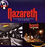 Songtexte von Nazareth - Close Enough for Rock'n'Roll / Play 'n' The Game