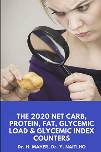 The 2020 Net Carb, Protein, Fat, Glycemic Load & Glycemic Index Counters - Expanded, Revised, and Updated