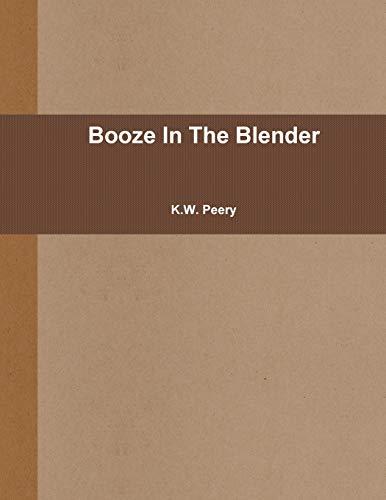 Booze In The Blender