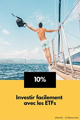 Investir facilement avec les ETFs (French Edition)
