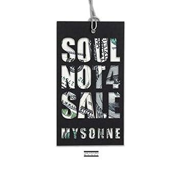 Soul Not 4 Sale