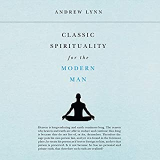 Classic Spirituality for the Modern Man cover art