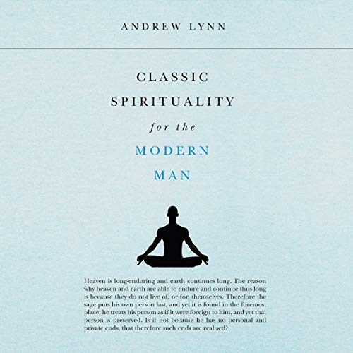 Classic Spirituality for the Modern Man audiobook cover art