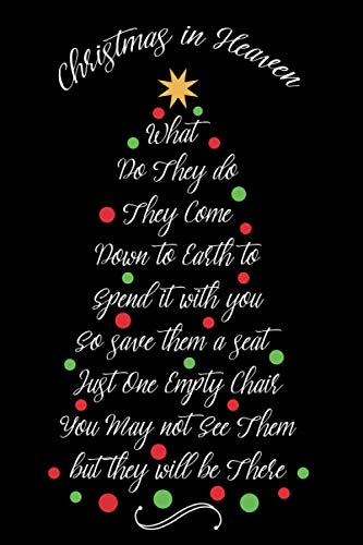 Christmas In Heaven Save Them a Seat: Memorial Gifts for Loss Of Loved Ones, A keepsake, Letters for My Loved One In Heaven, Blank Journal / Notebook to Write Letters To Your Loved In Christmas, Black