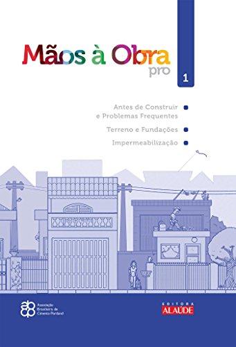 Mãos à obra pro: Antes de construir e Problemas frequentes de construção, Terreno e fundações, Impermeabilização: 1