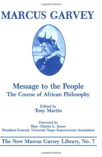 Message to the People: The Course of African Philosophy (On Grenada) by Marcus Garvey (1986-09-01)