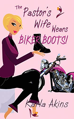 The Pastor's Wife Wears Biker Boots