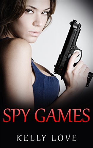 Spy Games (Lesbian Romance - Spy Book 1) (English Edition)