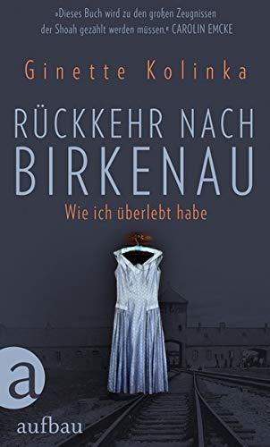 Rückkehr nach Birkenau: Wie ich überlebt habe