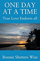 One Day at a Time: True Love Endures All