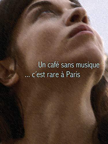 Un café sans musique c'est rare à Paris [OV]