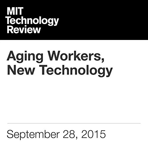 Aging Workers, New Technology audiobook cover art