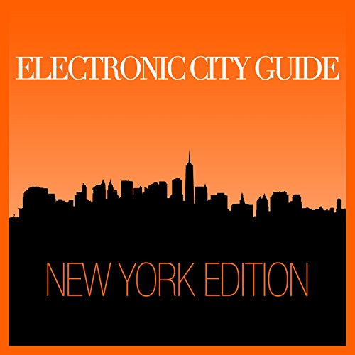Electronic City Guide - New York Session