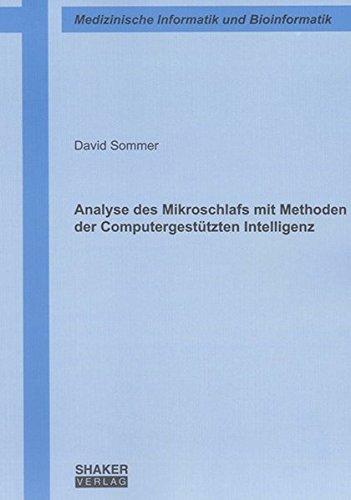 Analyse des Mikroschlafs mit Methoden der Computergestützten Intelligenz (Berichte aus der Medizinischen Informatik und Bioinformatik)