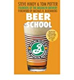 Beer School: Bottling Success at the Brooklyn Brewery (Paperback) - Common