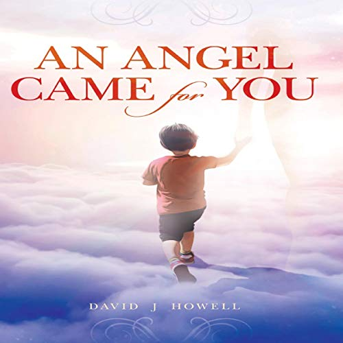 An Angel Came for You cover art