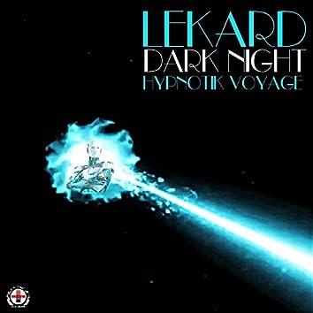 Dark Night (Hypnotik Voyage)