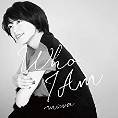 miwa「Who I Am」のCDジャケット