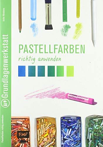 Grundlagenwerkstatt: Pastellfarben richtig anwenden