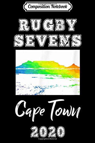 Composition Notebook: Rugby Sevens Cape Town 2020 Rugby 7s  Journal/Notebook Blank Lined Ruled 6x9 100 Pages