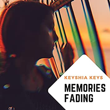 Memories Fading