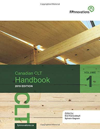Canadian CLT Handbook, 2019 Edition. Volume I