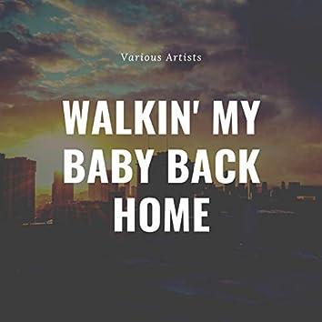 Walkin' My Baby Back Home