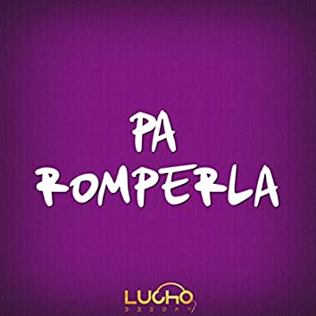 Pa Romperla