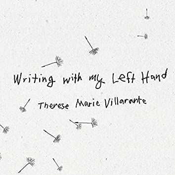 Writing With My Left Hand