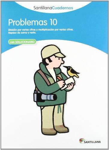 PROBLEMAS 10 SANTILLANA CUADERNOS - 9788468013077