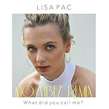 What Did You Call Me? (Mo Vibez Remix)