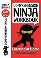 Comprehension Ninja Workbook for Ages 10-11: Comprehension activities to support the National Curriculum at home